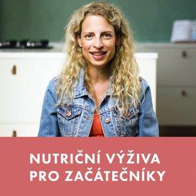 VIDEOKURZ: Nutriční výživa pro začátečníky s Míšou Bebovou